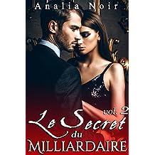 Le Secret Du Milliardaire (Vol. 2): New Romance