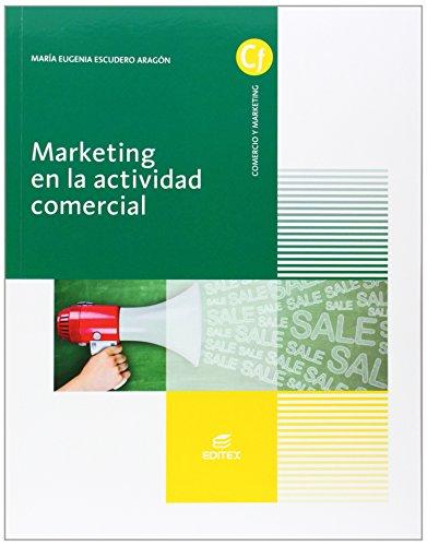 Marketing en la actividad comercial (Ciclos Formativos) por María Eugenia Escudero Aragón