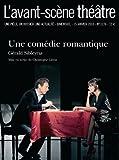 Telecharger Livres Une Comedie romantique L avant scene theatre n 1276 (PDF,EPUB,MOBI) gratuits en Francaise