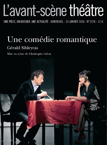 Une Comédie romantique - L'avant-scène théâtre n°1276