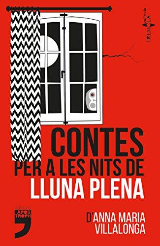 Contes per a les nits de lluna plena (Tremola Book 2) (Catalan Edition)