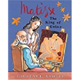 Matisse: The King of Color (Anholt's Artists Books for Children Series)