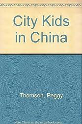 City Kids in China
