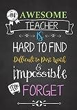 Teacher Notebook: An Awesome Teacher Is ~ Journal or Planner for Teacher Gift: Great ...