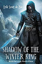 Shadow of the Winter King (World of Ruin Book 1)