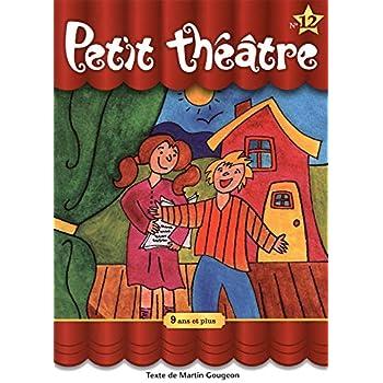 Petit théâtre N° 12