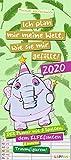 Ich plan mir meine Welt wie sie mir gefällt 2020: Der Planer mit 3 Spalten, dem Elfefanten und anderen Traumfiguren! (Tot aber lustig)