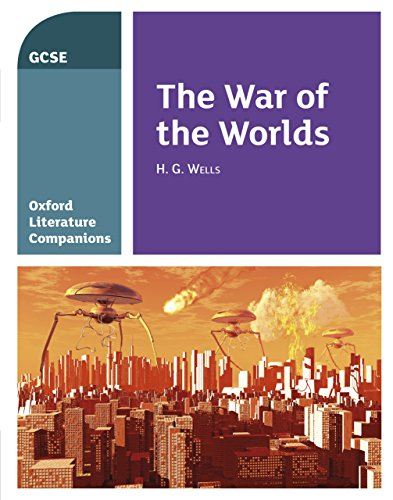 Oxford Literature Companions (GCSE): The War of the Worlds Kindle edition
