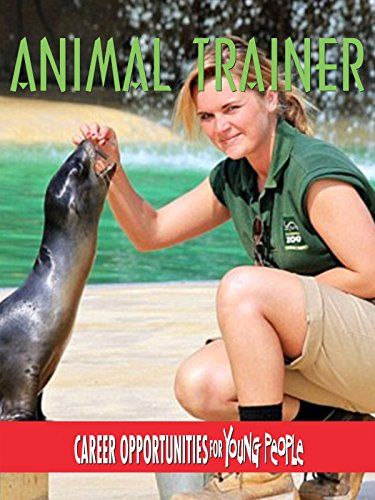 Careers Opportunities for Young People - Animal Trainer [OV]