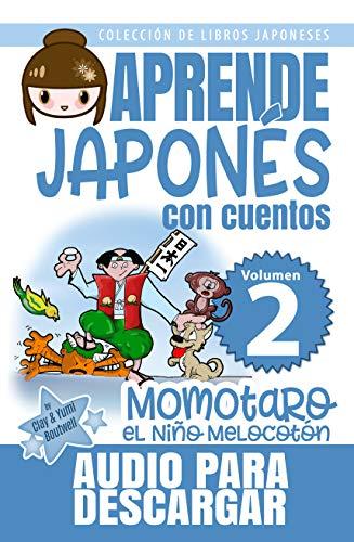 Momotaro, el Niño Melocotón: APRENDE JAPONÉS CON CUENTOS ...