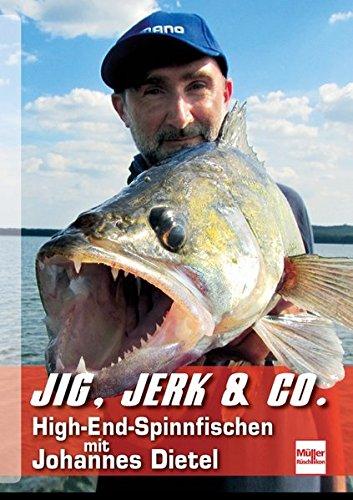 Jig, Jerk & Co.: High-End-Spinnfischen mit Johannes Dietel -
