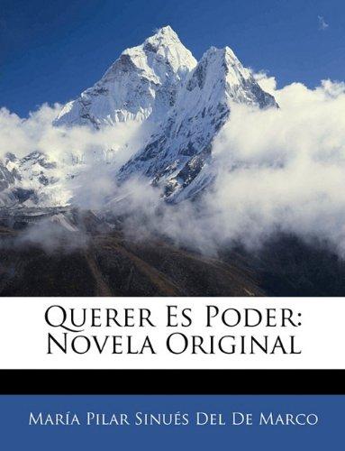Querer Es Poder: Novela Original