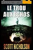 Le Trou aux échos: thriller surnaturel