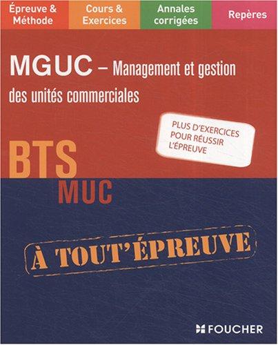 MGUC Management et Gestion des Unités Commerciales BTS MUC