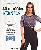 Couture facile - 20 modèles intemporels