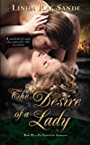 The Desire of a Lady (The Sisters of the Aristocracy) (Volume 3) by Linda Rae Sande (2015-05-30)