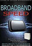 Broadband Speed: How To Increase Internet Speed, Solving Broadband Speed Problems, Internet Router Connections, Cabling  Data sockets, Moving the Broadband Router, Installation, Data Cable