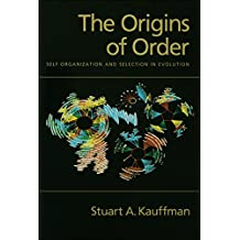 The Origins of Order: Self-Organization and Selection in Evolution