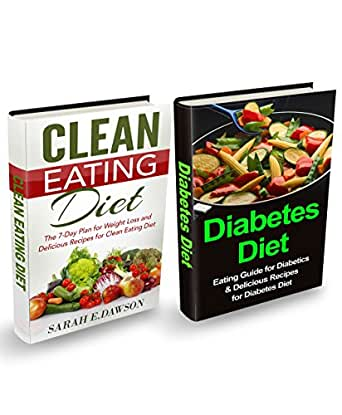 Diabetes Diet: Diabetes Diet and Clean Eating Box Set ...