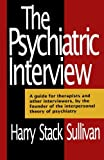 The Psychiatric Interview (Norton Library) (The Norton Library)