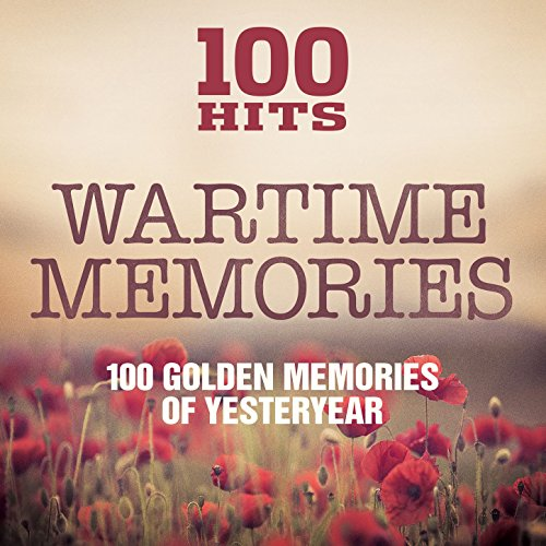 100 Hits - Wartime Memories