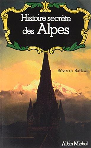 Histoire Secrete des Alpes (Pod)