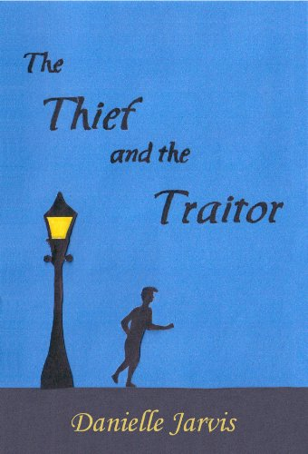 The thief and the traitor ebook danielle jarvis amazon the thief and the traitor by jarvis danielle fandeluxe Ebook collections