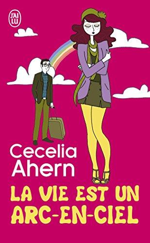 La Vie Est Un Arc En Ciel [Pdf/ePub] eBook