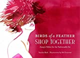 Birds of a Feather Shop Together: Aesopa??s Fables for the Fashionable Set by Sandra Bark (2012-01-17)