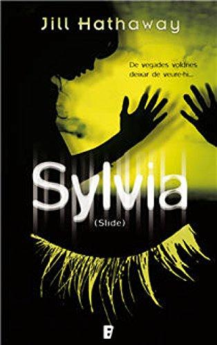 Silvia: De vegades voldries deixar de veure-hi... (Catalan Edition) par Jill Hathaway Wheeler