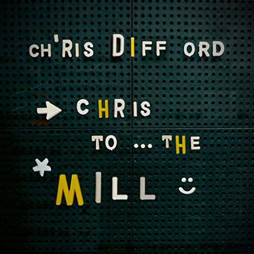 chris-to-the-mill