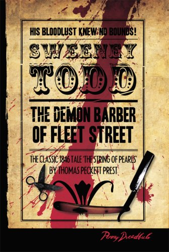 Sweeney Todd: The Demon Barber of Fleet Street (Penny Dreadful Books) (English Edition)