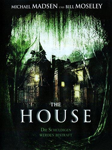 The House - Die Schuldigen werden bestraft -