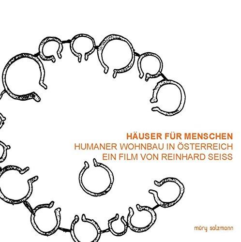 Häuser für Menschen. Humaner Wohnbau in Österreich, 1 DVD (Die Renovierung Von Häusern)