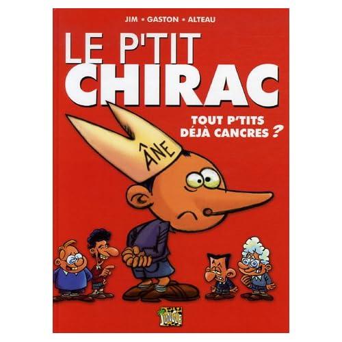 Le p'tit Chirac : Tout p'tits déjà cancres ?