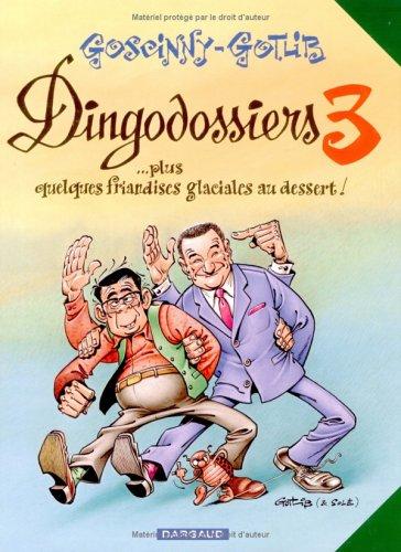 Descargar Libro 'Rubrique à brac : Les Dingodossiers, tome 3 : ...Plus quelques friandises glaciales au dessert ! de René Goscinny