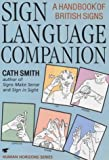 Sign Language Companion: A Handbook of British Signs (Human horizons)