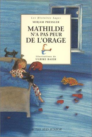 """<a href=""""/node/6417"""">Mathilde n'a pas peur de l'orage</a>"""