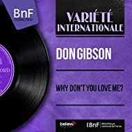 Why Don't You Love Me? (Mono Version)