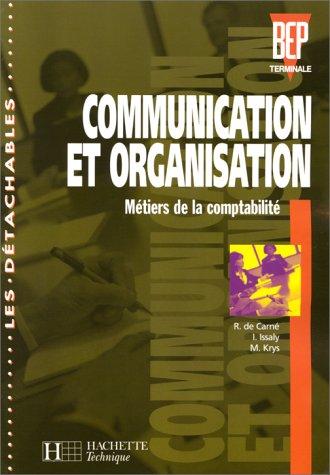 Communication et organisation, BEP, terminale, comptabilité. Elève
