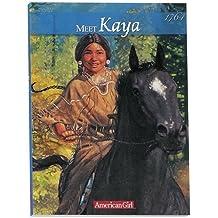 Meet Kaya: An American Girl