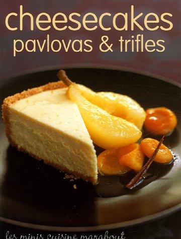 Cheesecakes, pavlovas et trifles