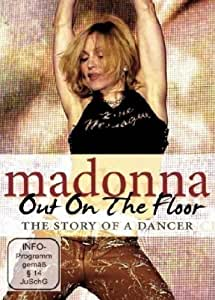 Madonna - Out on the Floor