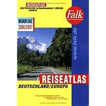 Falk Reiseatlas Deutschland/Europa - 2006/2007 Deutschland im Detailmaßstab 1:200 000