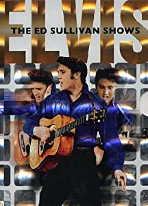 Elvis Presley: The Ed Sullivan Shows [DVD]