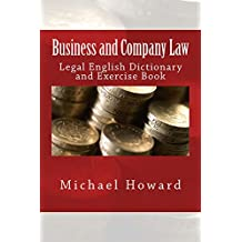 Business and Company Law: Legal English Dictionary and Exercise Book (Legal English Dictionaries) (English Edition)