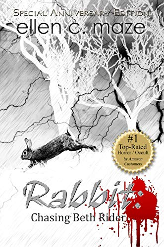 Rabbit: Chasing Beth Rider (The Rabbit Trilogy Book 1)