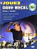 Weckl Dave Jouez Dave Weckl Niveau 1 Volume 1 Drums Book/Cd French