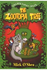 The Zootopia Tree: The Tales of Oscar the Cat (Oscar's furry tales) Paperback