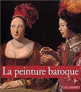 La peinture baroque (Ancien Prix éditeur : 32,01 euros)